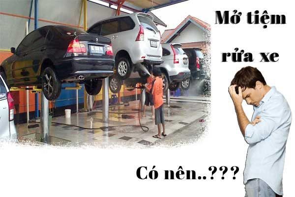 có nên mở cửa hàng rửa xe